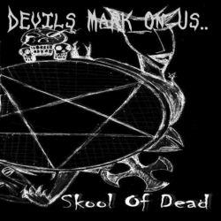 Review for Skool of Dead - Devils Mark on Us..