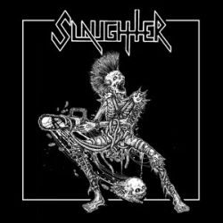Reviews for Slaughter (CAN) - Nocturnal Karnage