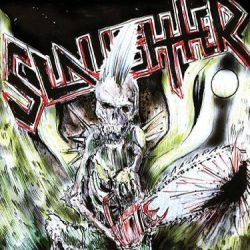 Reviews for Slaughter (CAN) - One Foot in the Grave