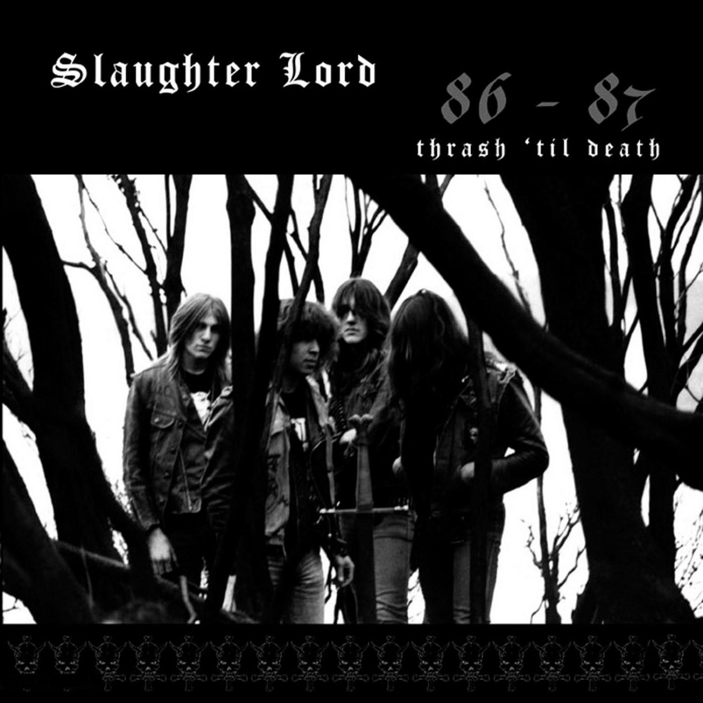 Reviews for Slaughter Lord - Thrash 'til Death