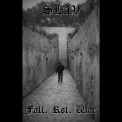 Reviews for Slav - Fall. Rot. War.