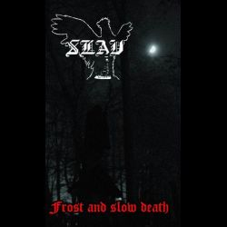 Reviews for Slav - Frost and Slow Death
