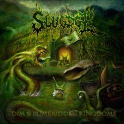 Slugdge - Dim & Slimeridden Kingdoms