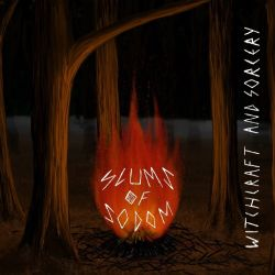 Review for Slums of Sodom - Witchcraft and Sorcery