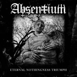 Reviews for Absentium - Eternal Nothingness Triumph
