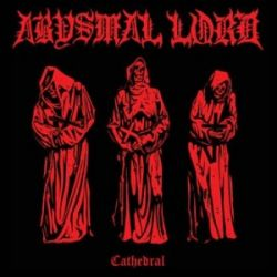 Reviews for Abysmal Lord - Cathedral