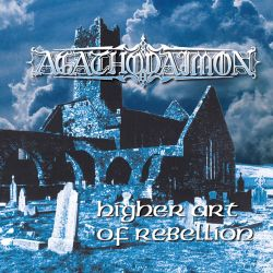 Reviews for Agathodaimon - Higher Art of Rebellion