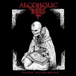 Reviews for Alcoholic Rites - Ritual Alcohomancy