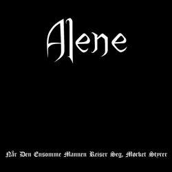 Alene - Når den Ensomme Mannen Reiser Seg, Mørket Styrer