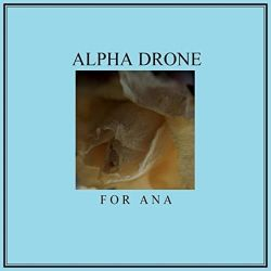 Reviews for Alpha Drone - For Ana