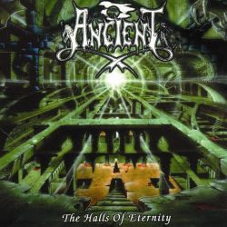 Reviews for Ancient (NOR) - The Halls of Eternity