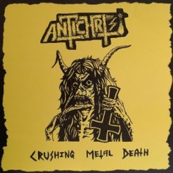 Reviews for Antichrist (SWE) - Crushing Metal Death