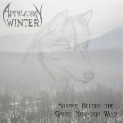 Reviews for Appalachian Winter - Silence Before the Great Mountain Wind