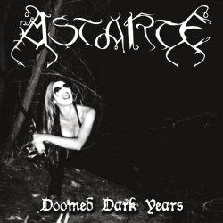 Reviews for Astarte - Doomed Dark Years