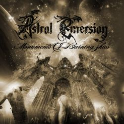 Reviews for Astral Emersion - Monuments of Burning Skies