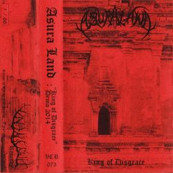 Reviews for Asura Land - King of Disgrace (Demo 2014)