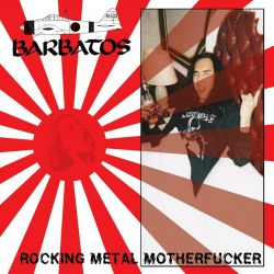 Reviews for Barbatos - Rocking Metal Motherfucker