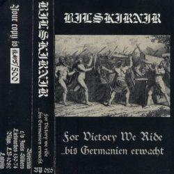 Reviews for Bilskirnir - For Victory We Ride ...bis Germanien Erwacht