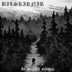 Reviews for Bilskirnir - In Solitary Silence