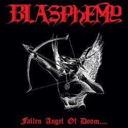 Reviews for Blasphemy - Fallen Angel of Doom...