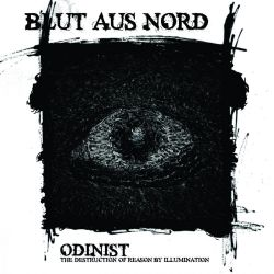 Reviews for Blut Aus Nord - Odinist (The Destruction of Reason by Illumination)