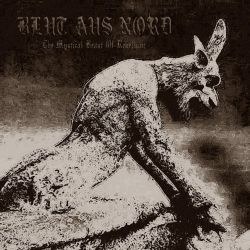 Reviews for Blut Aus Nord - The Mystical Beast of Rebellion