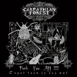 Reviews for Carpathian Forest - Fuck You All!!!! Caput Tuum in Ano Est
