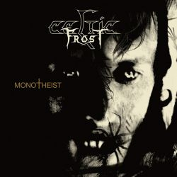 Reviews for Celtic Frost - Monotheist