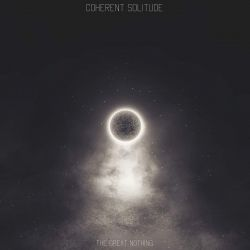 Reviews for Coherent Solitude - The Great Nothing