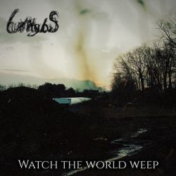 Count Dirtbagulous - Watch the World Weep