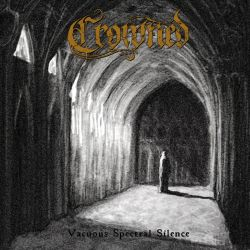 Reviews for Crowned - Vacuous Spectral Silence