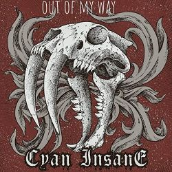 Reviews for Cyan Insane - Out of My Way