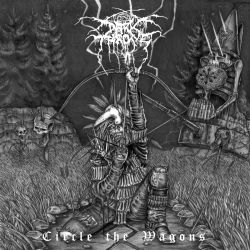 Reviews for Darkthrone - Circle the Wagons
