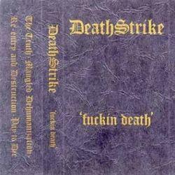 Reviews for Death Strike - Fuckin' Death Demo