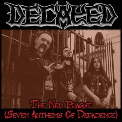 Decayed - The Neo Plague (Seven Anthems of Decadence)