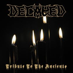 Reviews for Decayed - Tribute to the Ancients