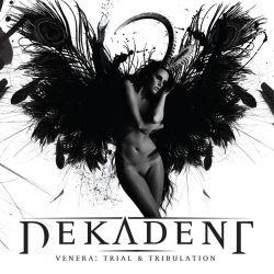 Reviews for Dekadent - Venera: Trial & Tribulation
