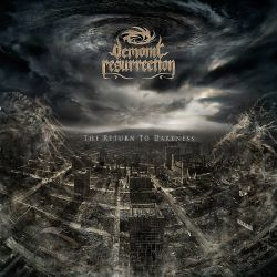 Reviews for Demonic Resurrection - The Return to Darkness