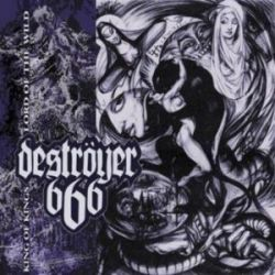 Reviews for Deströyer 666 - King of Kings - Lord of the Wild