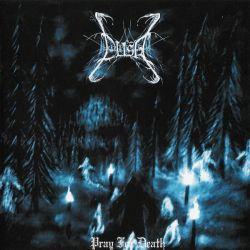 Reviews for Dusk (HUN) - Pray for Death