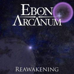 Ebon Arcanum - Reawakening