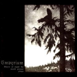 Reviews for Empyrium - Where at Night the Wood Grouse Plays