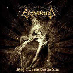 Reviews for Enshadowed - Magic Chaos Psychedelia