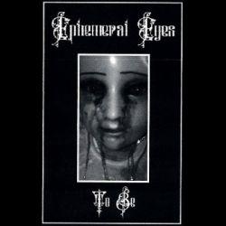 Ephemeral Eyes - To Be