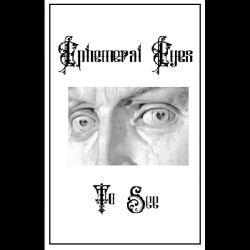 Ephemeral Eyes - To See