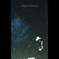 Reviews for Eternal Downfall - Demo I