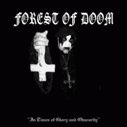 Reviews for Forest of Doom - In Times of Glory and Obscurity