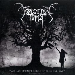 Reviews for Forgotten Tomb - ...and Don't Deliver Us from Evil