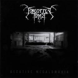 Reviews for Forgotten Tomb - Negative Megalomania