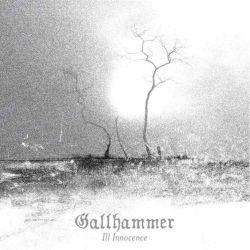 Reviews for Gallhammer - Ill Innocence